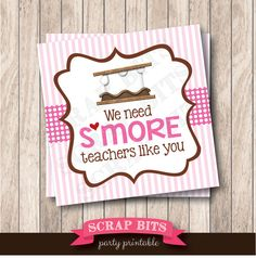 Instant Download We Need S'more Teachers Like You by scrapbits