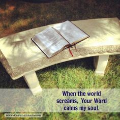 His word calms!
