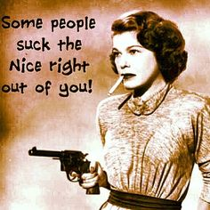I don't often get good and angry, but when I do...I get out my water gun and candy cigarette ;-)