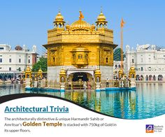 Real #Architectural Trivia: The Golden Temple of Amritsar is known worldwide due to the unique use of gold in its #architecture.