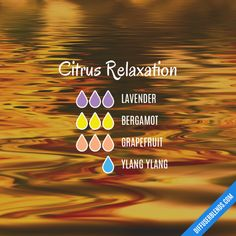 Citrus Relaxation - Essential Oil Diffuser Blend #EssentialOilBlends