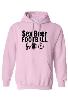 MENS/UNISEX PULLOVER HOODIE SEX BEER FOOTBALL
