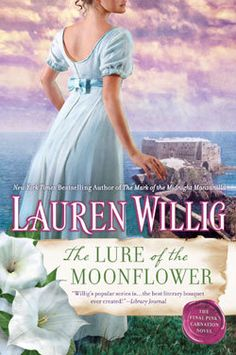 The Lure of the Moonflower (Pink Carnation #12) by Lauren Willig