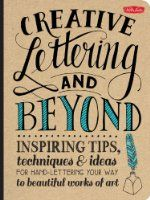 After many months of work I am very happy to announce my most recent project- my first book! Creative Lettering & Beyond being published by Walter Foster November 1st, 2014. www.gabrijoystudios.com
