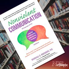 Nonviolent Communication: A Language of Life - Marshall B Rosenberg Nonviolent Communication, Im Hurt, Life Guide, Healthy Relationships, Collaboration, Philosophy, Acting, Language, Recommended Reading