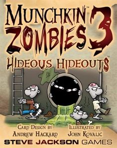 Munchkin Zombies 3 Hideous Hideouts | Sparky Toys