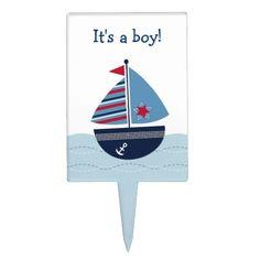 Shop Nautical Sailboat Baby Boy Cake Topper created by PoshPartyPrints. Baby Boy Cake Topper, Baby Boy Cakes, Cakes For Boys, Baby Shower Cakes, Cake Picks, Personalized Cake Toppers, Nautical Baby, Sailboat, Cupcake Toppers