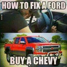 entries are tagged with ford vs chevy jokes. entries are tagged with ford vs chevy jokes. Ford Memes, Ford Truck Quotes, Chevy Quotes, Ford Humor, Truck Memes, Truck Humor, Chevy Memes, Lifted Trucks Quotes, Gun Humor