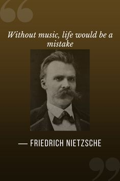"""5 Philosophy Quotes """"Without music, life would be a mistake. Nietzsche Philosophy, Nietzsche Quotes, Philosophy Quotes, Great Quotes, Quotes To Live By, Me Quotes, Philosophical Thoughts, Sigmund Freud, Self Motivation"""