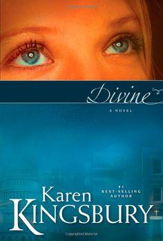 Divine: Karen Kingsbury, Sharon Williams: 9781441856913: Amazon.com: Books