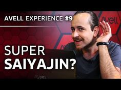 [Avell Experience #9] Super saiyajin? - YouTube