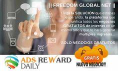Únete a la plataforma de negocios gratuitos que está revolucionando la forma de hacer negocios en Internet... Regístrate gratis desde el siguiente enlace: http://www.freedomglobalnet.com/?ref=640
