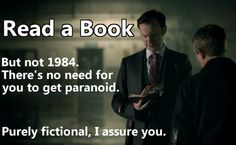 I take this to heart considering 1984 is on my summer reading list.