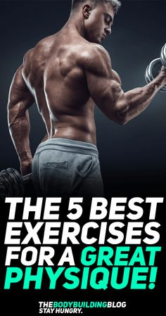 Check out the 5 best exercises for a great physique that you're probably not doing. These non-mainstream exercises will help you sculpt the physique you strive for! #fitness #gym #exercise #exercises #workout #fit #fitfam