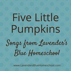 Five Little Pumpkins song for circle time | Lavender's Blue Homeschool