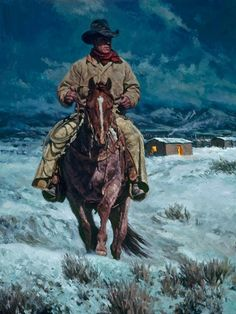 """...and to All a Good NIght-""""On ranches that are very remote, where there's no electricity or television, entertainment many times is still simply visiting a neighbor. After a nice, quiet, peaceful evening of doing just that, this cowboy is leaving to go home, having wished everyone a good night,"""" states Bill Owen."""