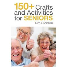 Tons of crafts and activities for elderly seniors in your life, including info about the book 150 Crafts and Activities for seniors Games For Elderly, Elderly Crafts, Elderly Activities, Dementia Activities, Activities For Adults, Crafts For Seniors, Elderly Care, Senior Crafts, Memory Games For Seniors