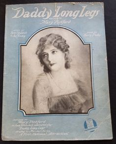 Daddy Long Legs Dedicated to Mary Pickford by MaricopaTradingPost