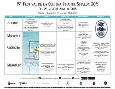 Programación general del 15° Festival de la Cultura Infantil Sinaloa 2015. Del 26 al 30 de abril de 2015. #Ahome, #Mocorito, #Culiacán, #Mazatlán.