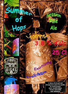 L'excellente Summer of Hops de la brasserie Corrézienne, Au Consulat de la Bière Craft Beer Glasses, Brewery, Exotic, Alcohol
