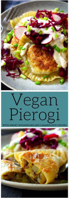 These vegan pierogi are some of the tastiest pierogi you'll ever have stuffed with smoky, grilled mushrooms, caramelized onion and garlic. Served with a dollop of cashew or tofu sour cream and a heaping pile of sauerkraut, this vegan pierogi recipe is hea Vegan Dinner Recipes, Whole Food Recipes, Vegetarian Recipes, Cooking Recipes, Healthy Recipes, Healthy Food, Vegan Foods, Vegan Dishes, Vegan Meals