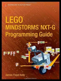 LEGO MINDSTORMS NXT-G Programming Guide (Technology in Action) by James Floyd Kelly. $13.54