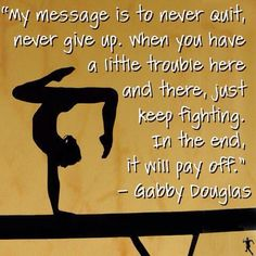 Gabby Douglas Gymnastics Quote | Gymnastics Inspiration | Gymnastics Motivation | Gymnastics Inspirational Quote