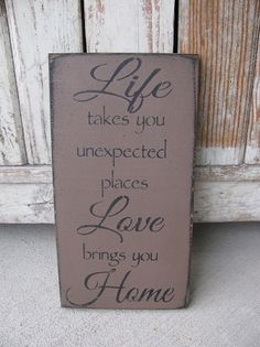 Primitive Life Takes you Places Hand Stenciled Wooden Sign