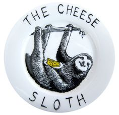 Sloth + Cheese. I think this is my favoritest-ever plate! Side Plate  Hand Painted The Cheese Sloth by jimbobart on Etsy, $79.00