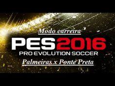 PES 2016  Palmeiras x Ponte Preta [ Modo carreira ]