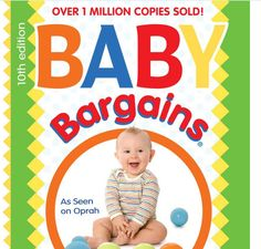 Get the Baby Bargains book. | 19 Pregnancy Lifesavers That Will Help You Survive Your First Trimester