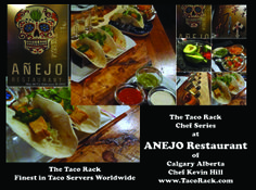 Anejo Restaurant in Calgary Alberta has discovered the Taco Rack Chef Series. Chef Kevin Hill, owner of two restaurants in Calgary has added our Chef Series to both his establishments. Chefs for the finest in Taco Cookware, Grillware and Servers, visit www.TacoRack.com