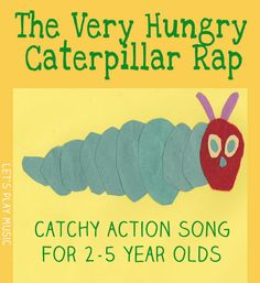 Caterpillar Rap The Very Hungry Caterpillar Rap - Perfect song to sing after reading the book!The Very Hungry Caterpillar Rap - Perfect song to sing after reading the book! The Very Hungry Caterpillar Activities, Hungry Caterpillar Craft, Songs To Sing, Kids Songs, Kids Music, Preschool Music, Preschool Activities, April Preschool, Educational Activities