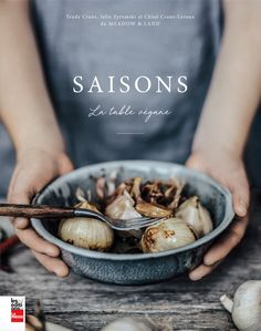 Meadow and Land, Saisons La Table Végane Cookbook Cover Food Design, Vegan Cookbook, Food Styling, Food Art, Food Photography, Landscape Photography, Food And Drink, Cooking, Healthy