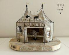~Miniature circus tent..