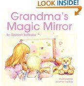 Free Kindle Books - Advice  How-to - ADVICE  HOW-TO - $4.99 - Grandmas Magic Mirror