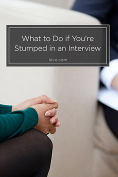 It Happens   Here Are Some Tips And Tricks If The Interviewer Throws You  That One