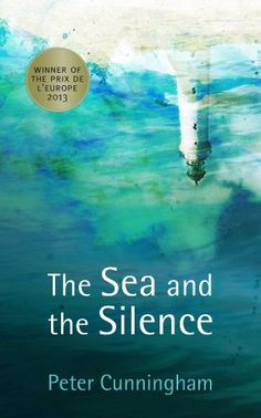 The Sea and the Silence by Peter Cunningham (3078kb/256p) #Kindle #EarlyBirdBooks