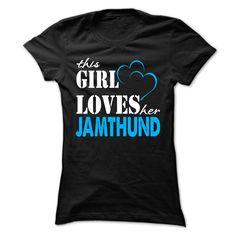 This Girl Love Her Jamthund !