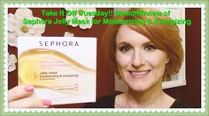 Take It Off Tuesday - Demo/Review of Sephora Jelly Mask