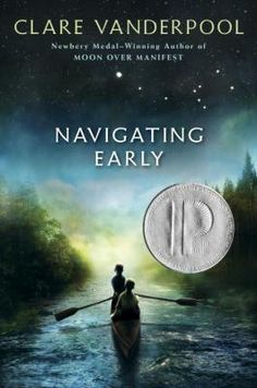 Navigating Early by Clare Vanderpool Delacorte, 306 pgs. Fiction When Jack Baker leaves Kansas after his mother's death. Great Books, New Books, Books To Read, Pop Up, Science Fiction, Boys Boarding School, Boarding Schools, Kindle, Newbery Medal