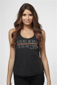 """""""You be the sun, I'll be the moon"""" Tank  Cotton/Poly/Rayon Blend"""