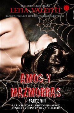 VIII. Amos y mazmorras - Lena Valenti