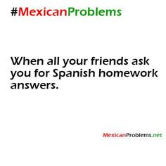 Mexican Problem #3451 - Mexican Problems