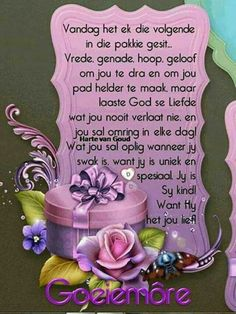 Greetings For The Day, Evening Greetings, Morning Greetings Quotes, Good Morning Wishes, Day Wishes, Christian Greetings, Lekker Dag, Afrikaanse Quotes, Goeie Nag