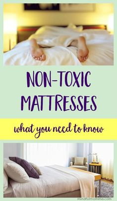 Learn what to look for in a non-toxic mattress, the best healthy mattress brands, and why conventional mattresses are not smart to sleep on. | healthy bedroom | natural living | non toxic products