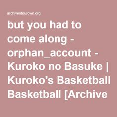 KasamatsuKise. Yukio doesn't do romance, doesn't really need it in his life, but for Kise he could make an exception.
