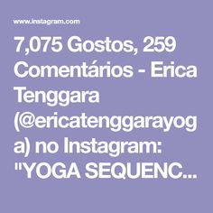 """7,075 Gostos, 259 Comentários - Erica Tenggara (@ericatenggarayoga) no Instagram: """"YOGA SEQUENCE FOR TIGHT SHOULDERS & UPPER BACK A lot of you asked for a sequence for the back and…"""""""