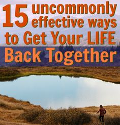 Do you sometimes feel as though your life has drifted off track? Here are fifteen uncommonly effective ways to get your life back together. Get Your Life, Healthy Aging, High Intensity Interval Training, Read Later, Ways To Save Money, Health And Wellbeing, Word Porn, Self Help, Personal Development