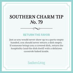 Tip #79: Return the favor - Secrets to Southern Charm - Southern Living